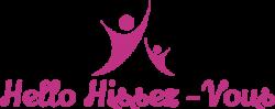Hello Hissez-vous
